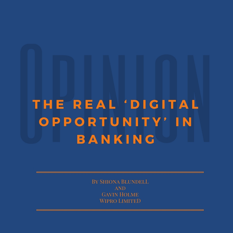 Opinion: The real 'digital opportunity' in banking